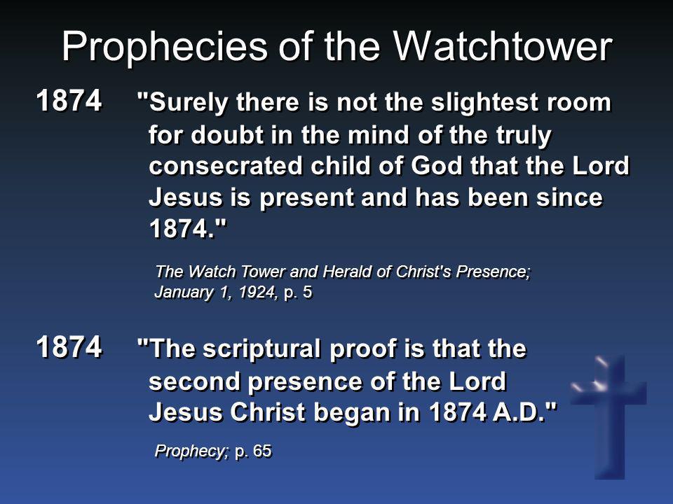 Prophecies of the Watchtower 1874