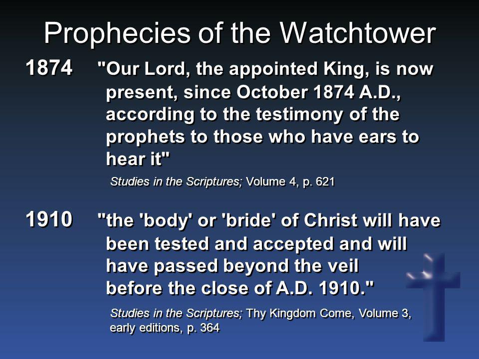 Prophecies of the Watchtower 1910
