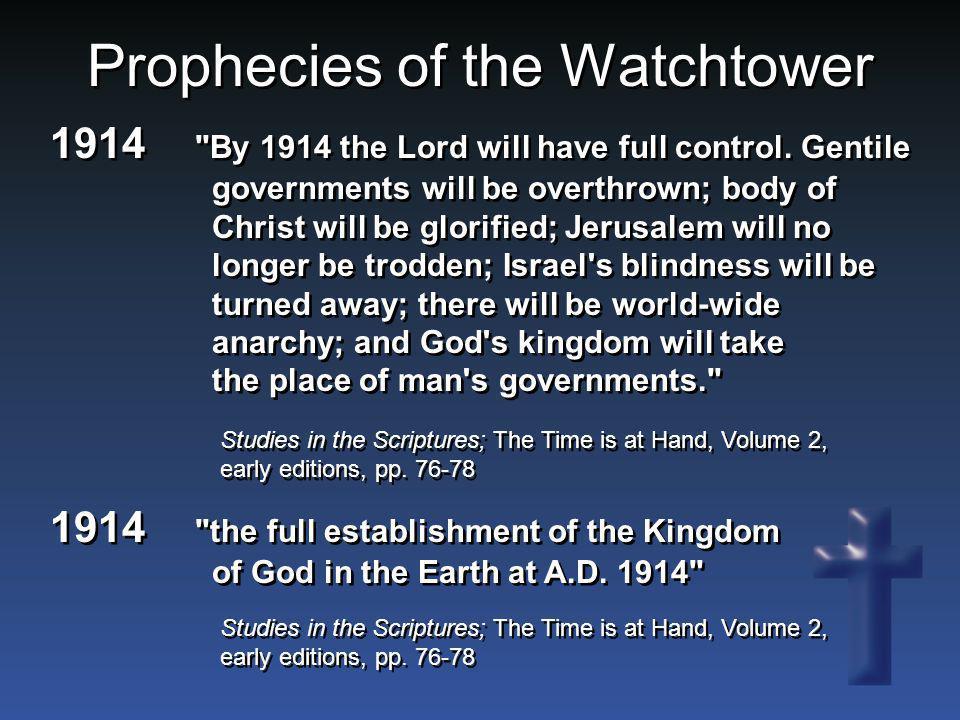 Prophecies of the Watchtower 1914