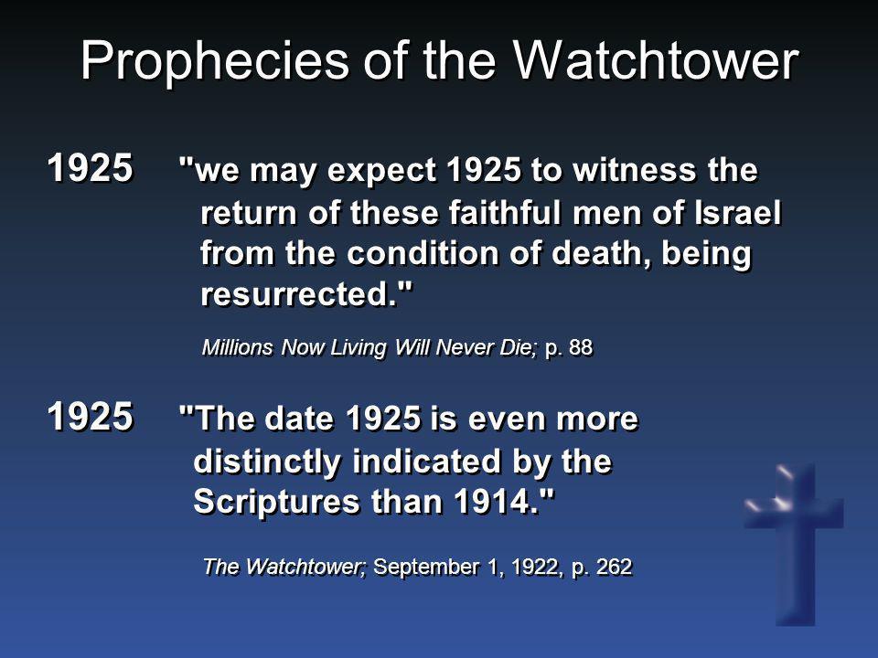 Prophecies of the Watchtower 1925
