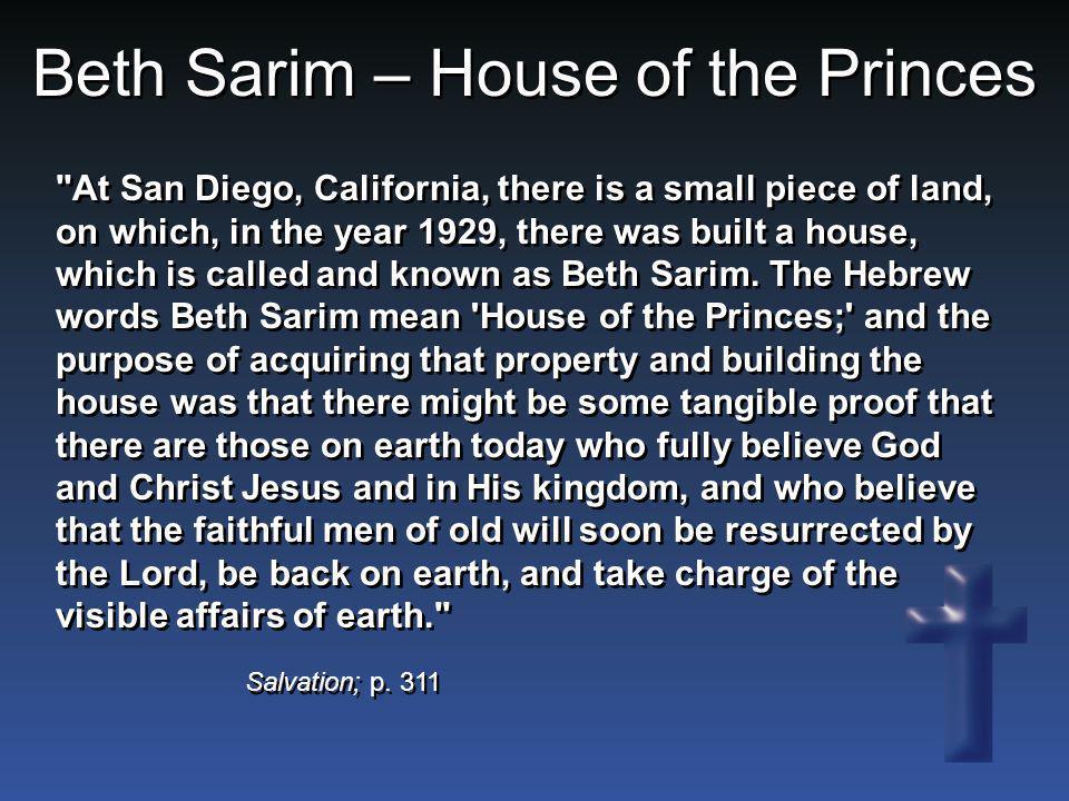Beth Sarim – House of the Princes Salvation; p. 311