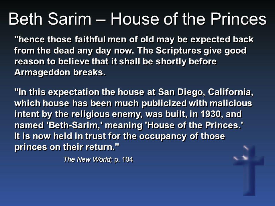 Beth Sarim – House of the Princes The New World; p. 104