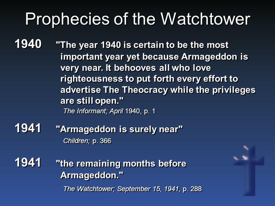 Prophecies of the Watchtower Children; p. 366 1941