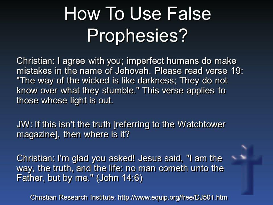 Christian: I agree with you; imperfect humans do make mistakes in the name of Jehovah. Please read verse 19: