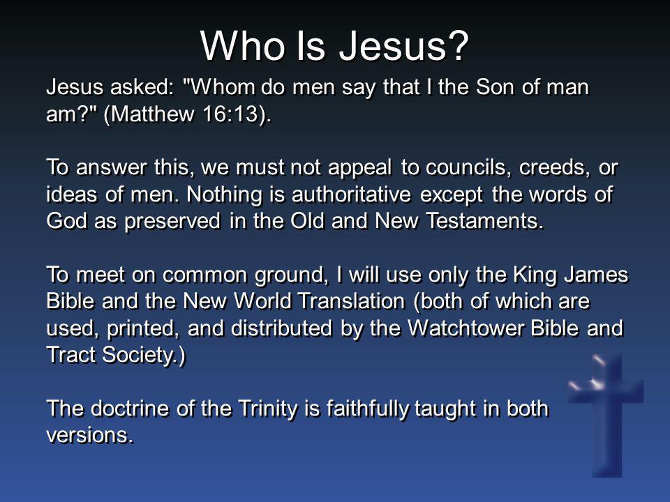 Jesus asked: