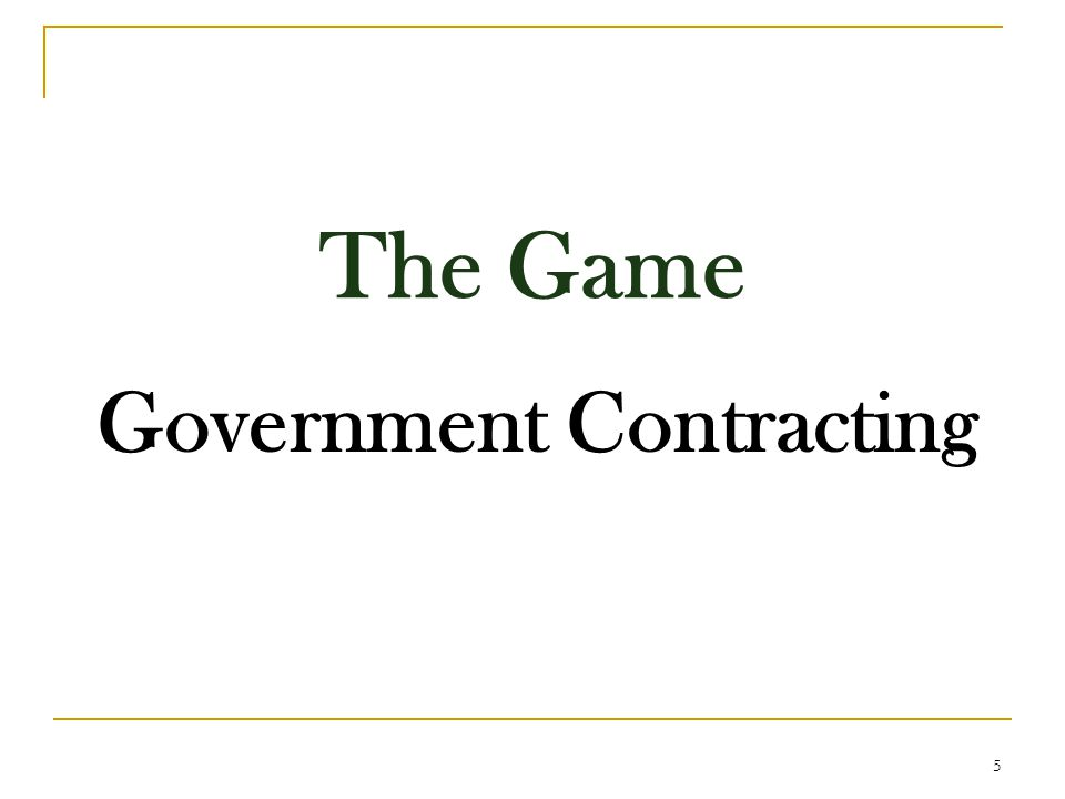 The Game Government Contracting 5