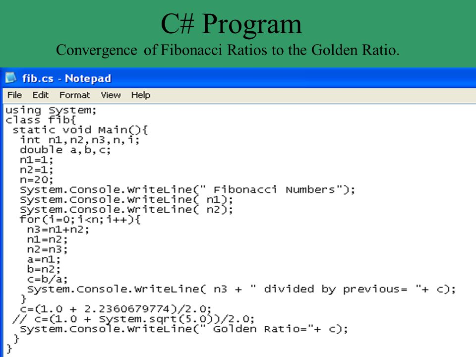 C# Program Convergence of Fibonacci Ratios to the Golden Ratio.