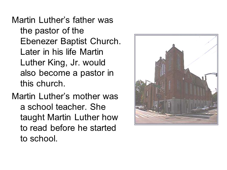 Martin Luther King, Jr.was very smart as a child.