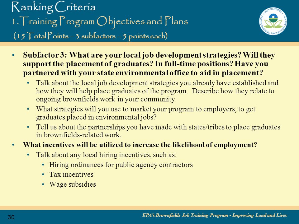 EPA's Brownfields Job Training Program - Improving Land and Lives 31 Ranking Criteria 2.