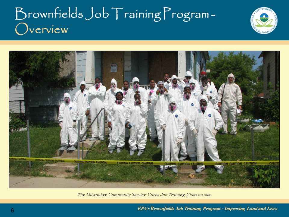 EPA's Brownfields Job Training Program - Improving Land and Lives 7 Brownfields Job Training Program - Background The first seeds of Brownfields Job Training—and of the Brownfields Program itself—emerged in the early 1990s, reflecting EPA's growing concern for environmental equity, later known as environmental justice issues.