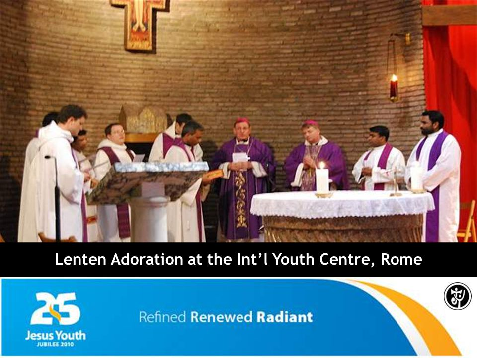 Lenten Adoration at the Int'l Youth Centre, Rome