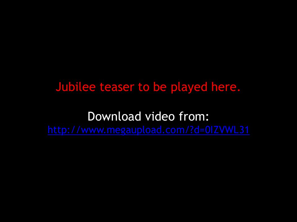 Jubilee teaser to be played here.