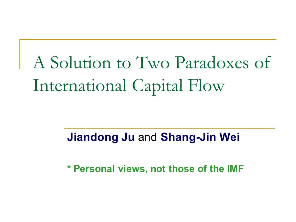 Motivation Cross-border capital flow reached nearly $6 trillion in 2004.