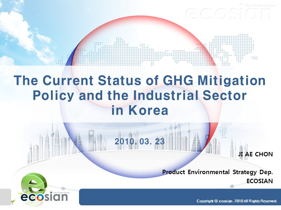 The Current Status of GHG Mitigation Policy and the Industrial Sector in Korea 2 Intro