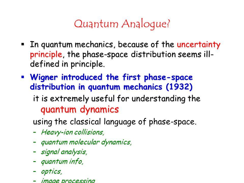 Quantum Analogue.