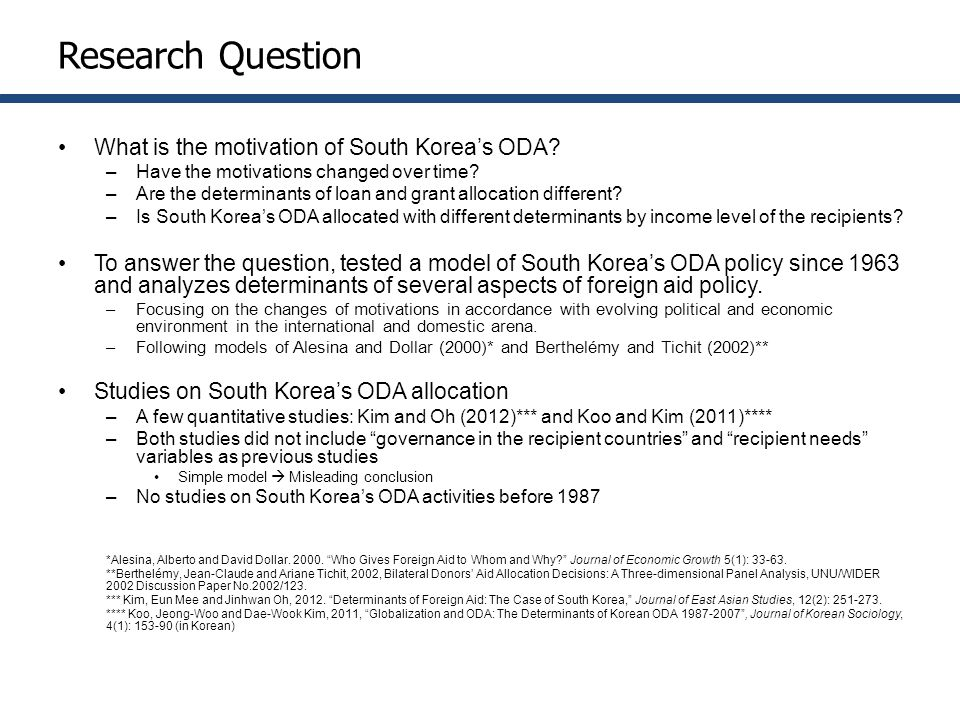 Research Question What is the motivation of South Korea's ODA.