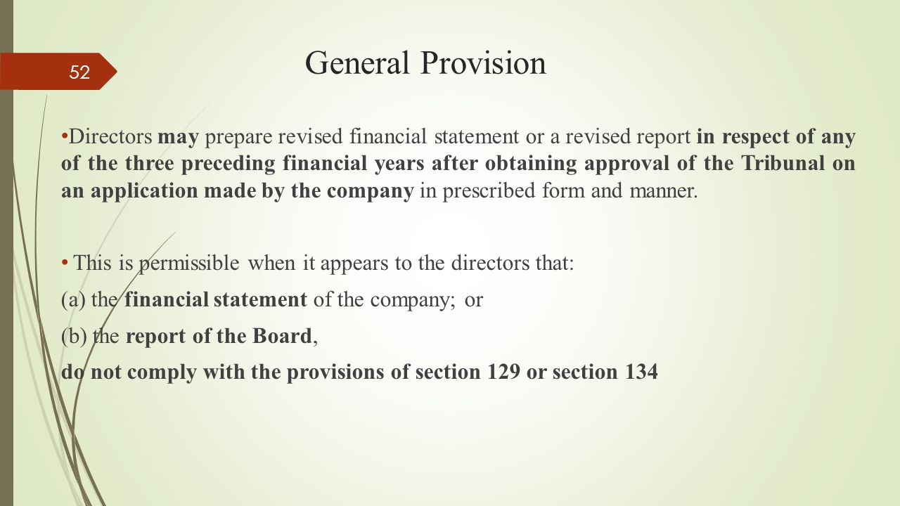 General Provision Directors may prepare revised financial statement or a revised report in respect of any of the three preceding financial years after