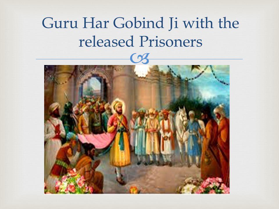  Guru Har Gobind Ji with the released Prisoners