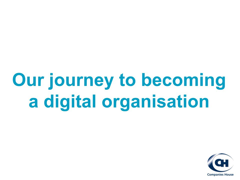 Our journey to becoming a digital organisation
