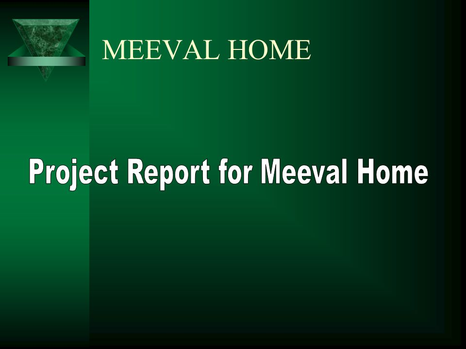 MEEVAL HOME
