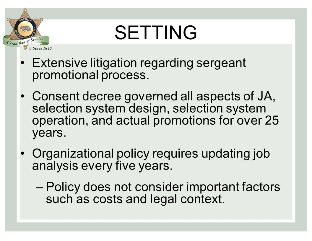 SETTING Extensive litigation regarding sergeant promotional process.