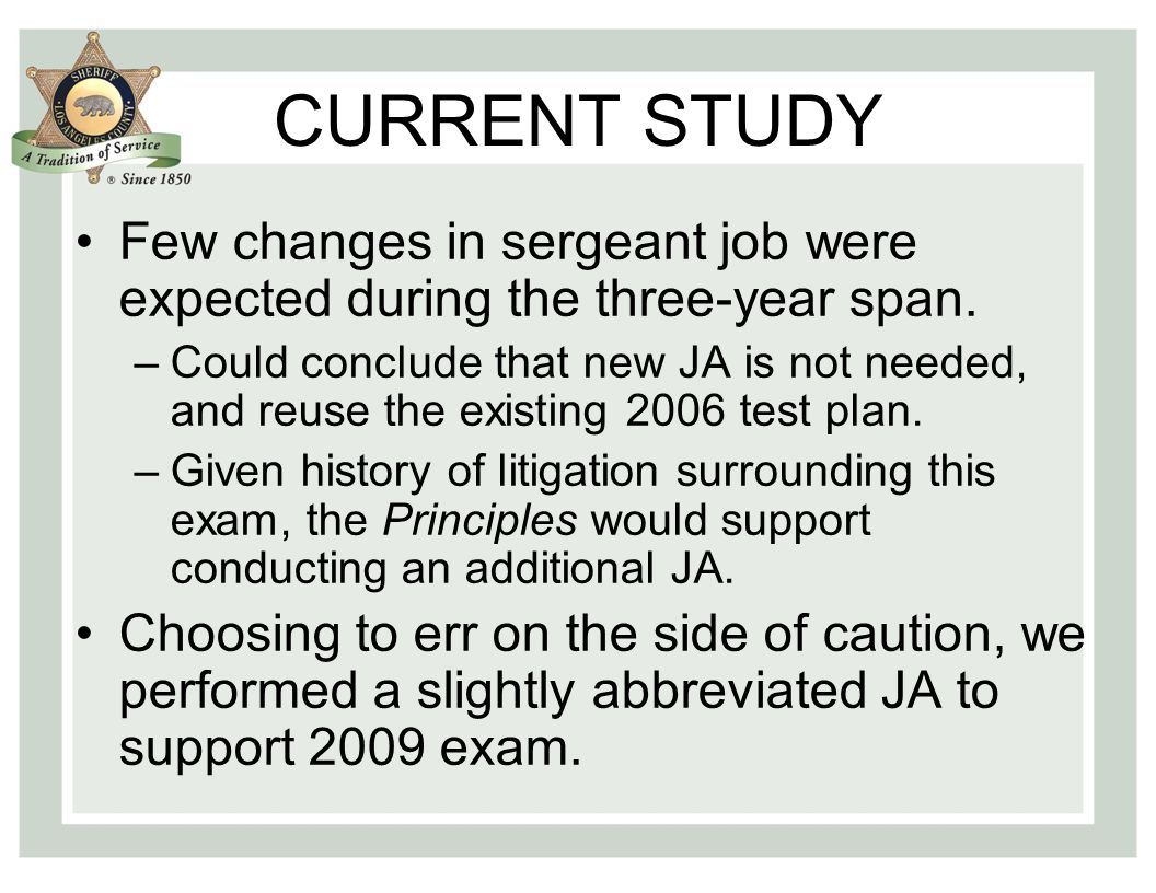 CURRENT STUDY Study examined the stability of the JA data over a two-year span.
