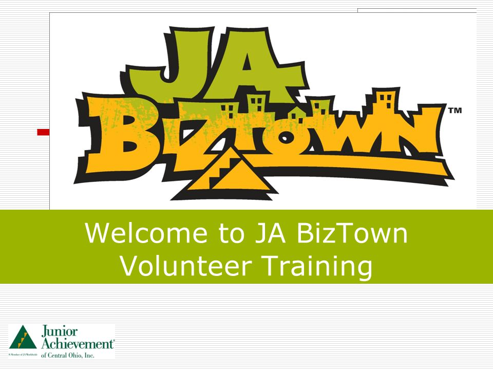 Welcome to JA BizTown Volunteer Training