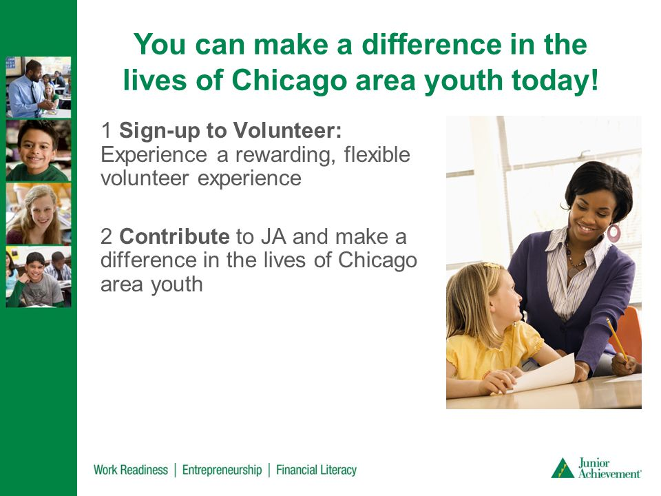 You can make a difference in the lives of Chicago area youth today.