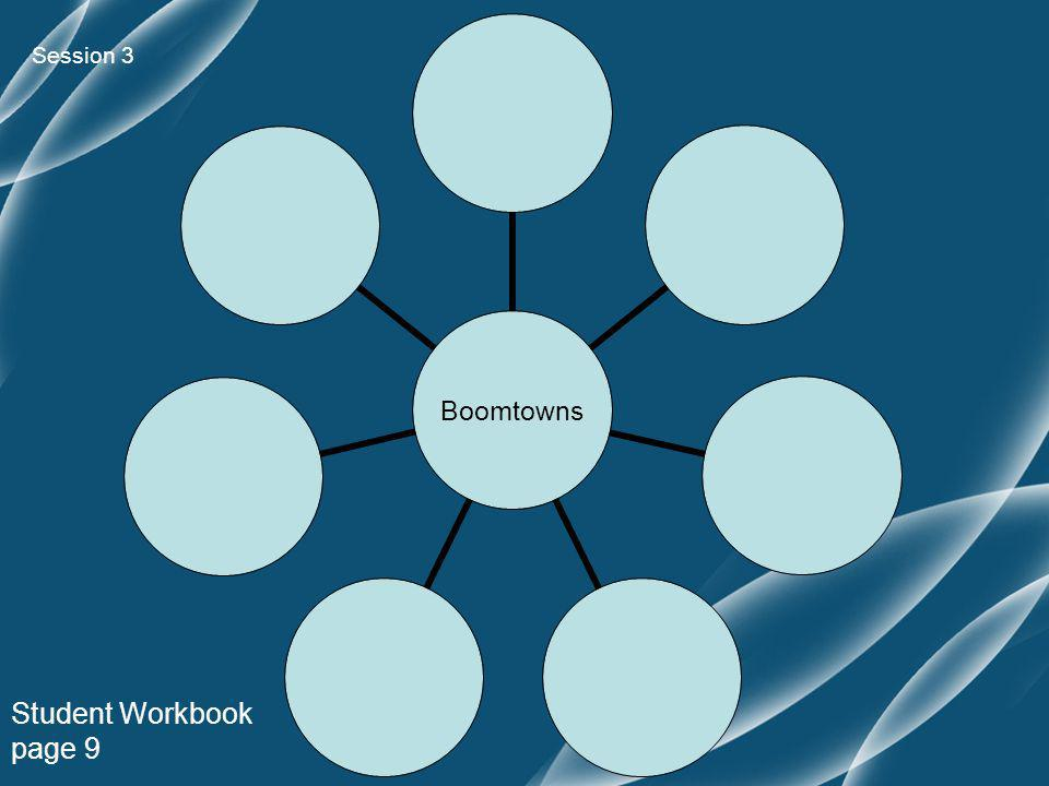 Boomtowns Student Workbook page 9