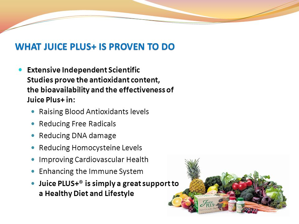 Extensive Independent Scientific Studies prove the antioxidant content, the bioavailability and the effectiveness of Juice Plus+ in: Raising Blood Ant