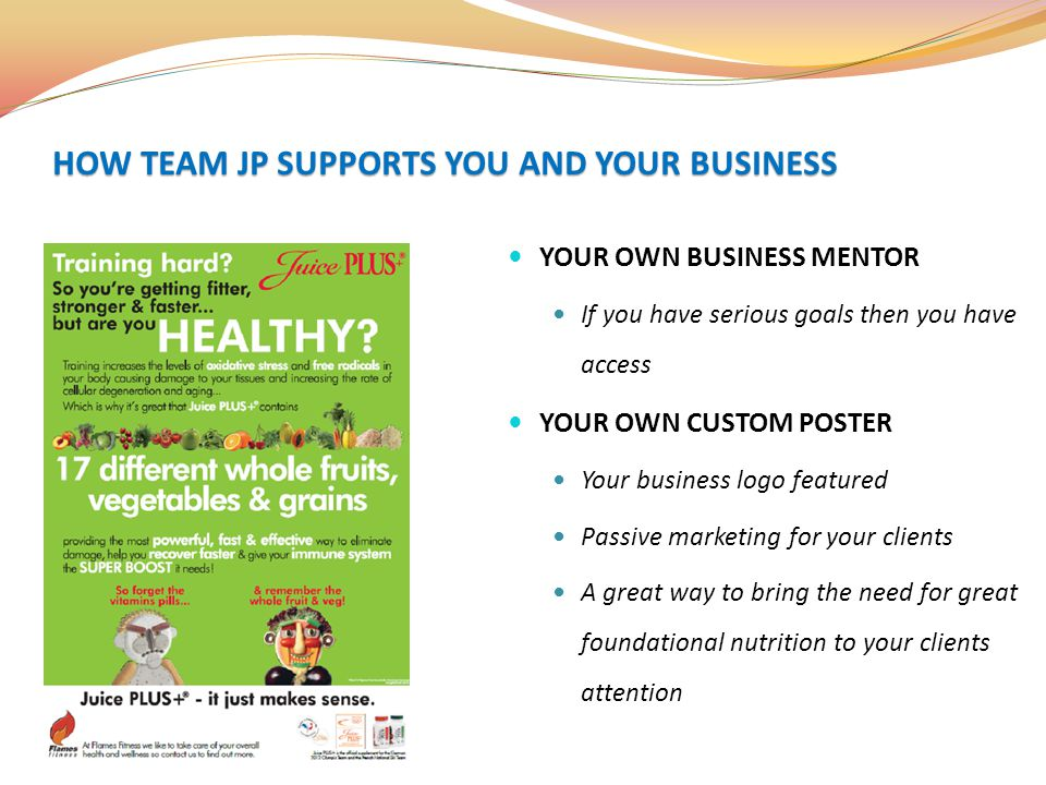 YOUR OWN BUSINESS MENTOR If you have serious goals then you have access YOUR OWN CUSTOM POSTER Your business logo featured Passive marketing for your