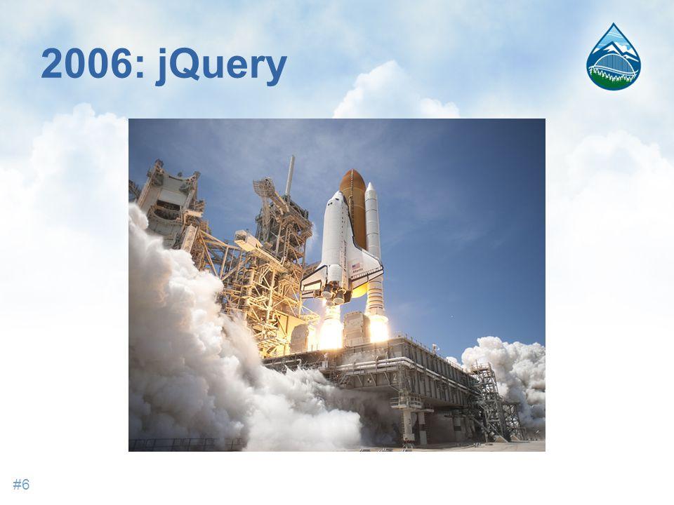 2006: jQuery #6