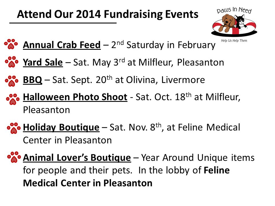 Attend Our 2014 Fundraising Events Annual Crab Feed – 2 nd Saturday in February Yard Sale – Sat.