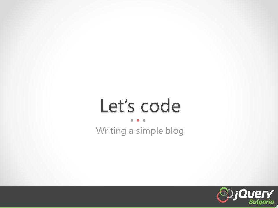 Let's code Writing a simple blog