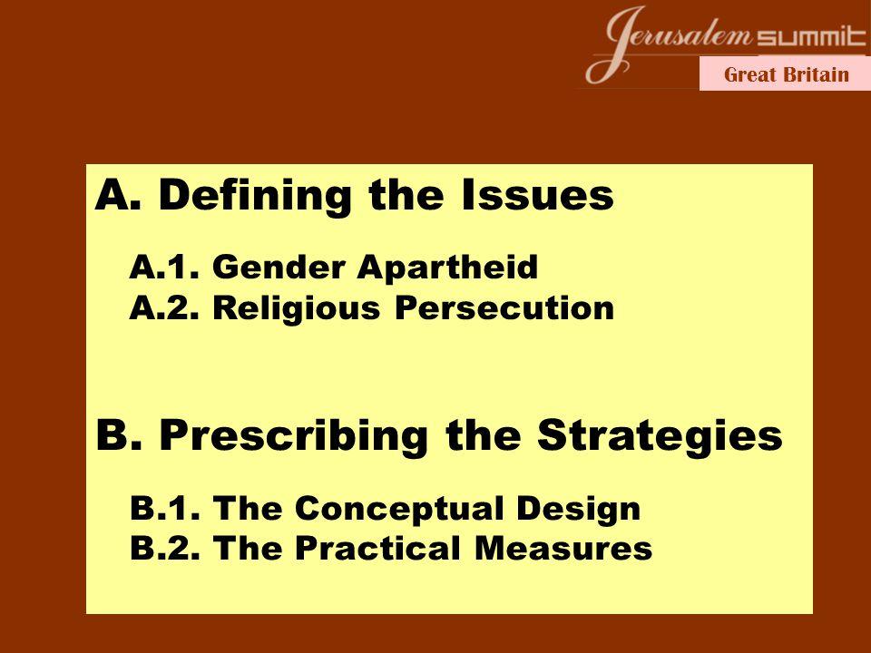 Great Britain B. Prescribing the Strategies B.1. The Conceptual Design B.2.