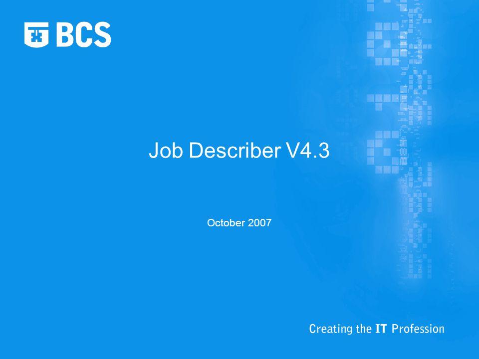 Job Describer V4.3 October 2007