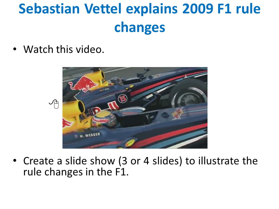 Watch this video.  Create a slide show (3 or 4 slides) to illustrate the rule changes in the F1.