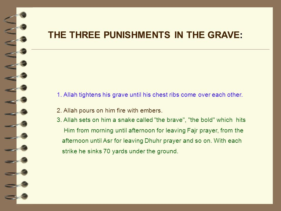 THE THREE PUNISHMENTS IN THE GRAVE: 3.