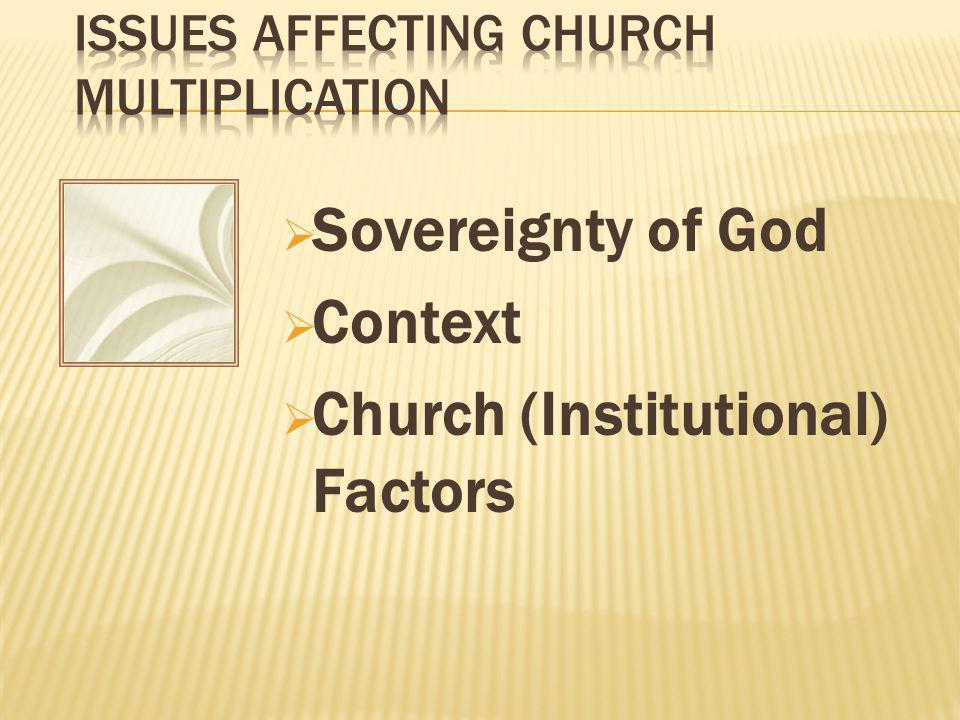  Sovereignty of God  Context  Church (Institutional) Factors