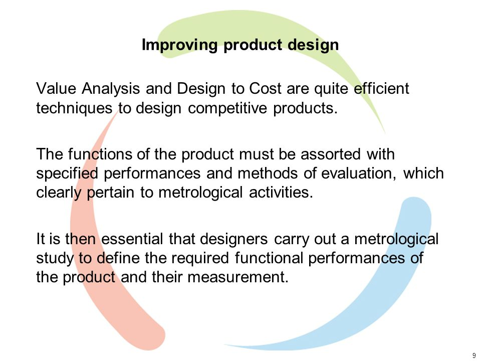 10 Improving product design (2) Risk analysis is a key discipline for the quality and reliability of products.