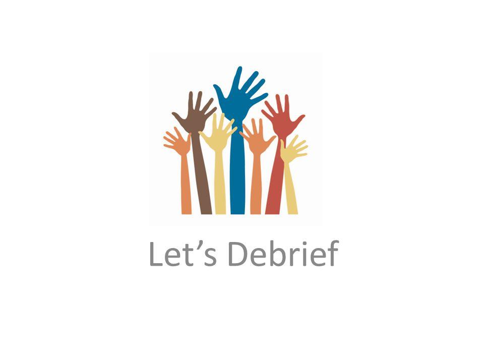 Let's Debrief