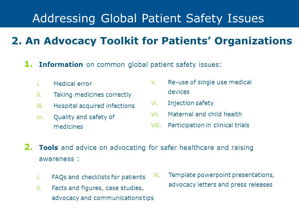 Addressing Global Patient Safety Issues 2.