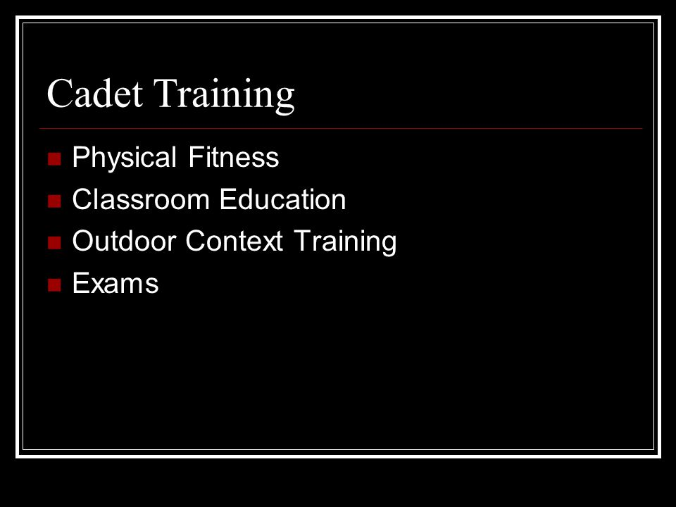 Cadet Training Physical Fitness Classroom Education Outdoor Context Training Exams