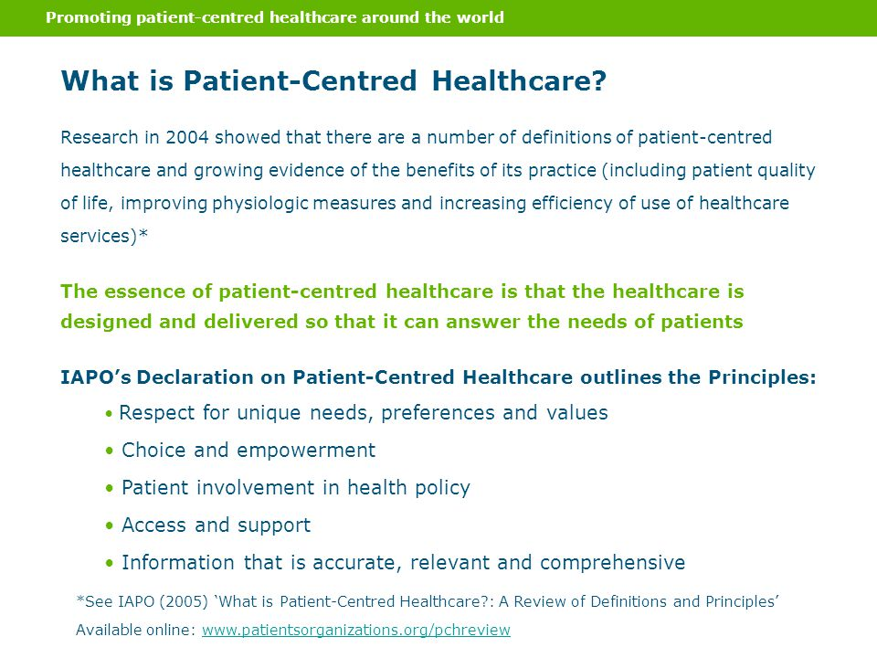 Promoting patient-centred healthcare around the world What is Patient-Centred Healthcare.