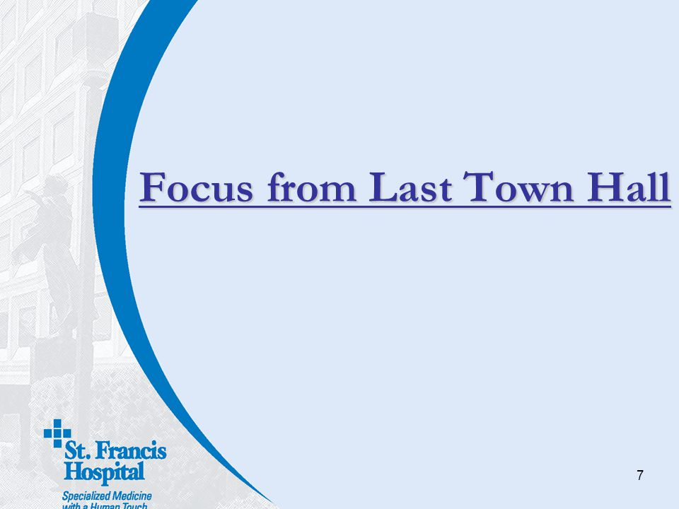 7 Focus from Last Town Hall
