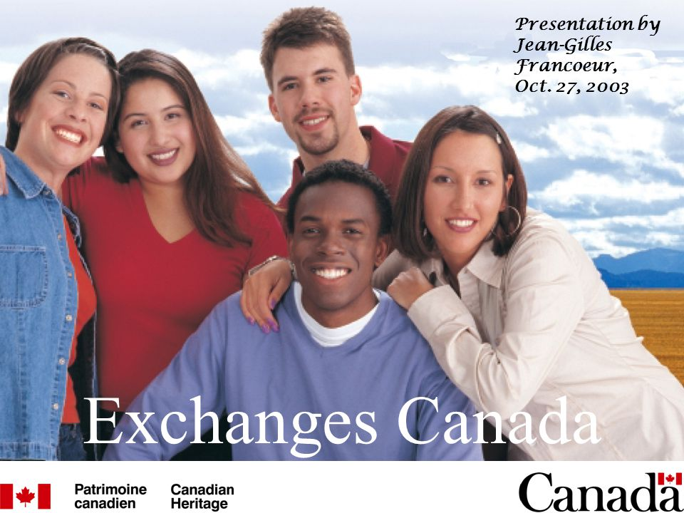 Exchanges Canada Presentation by Jean-Gilles Francoeur, Oct. 27, 2003