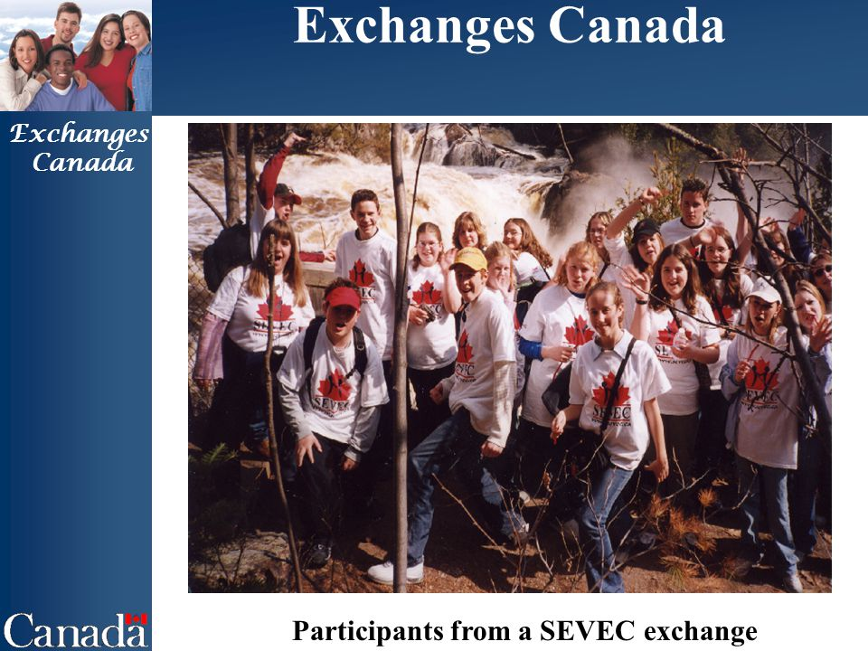 Exchanges Canada Exchanges Canada Participants from a SEVEC exchange
