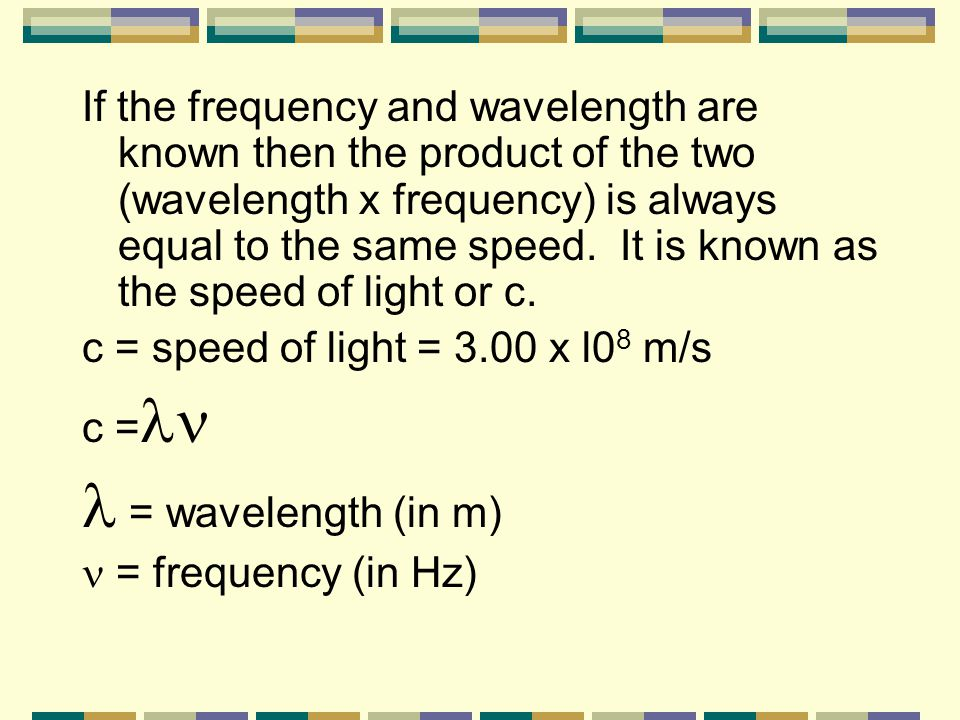 Example from problem 4: An atom or molecule emitting or absorbing radiation whose wavelength is 589 nm cannot lose or gain energy by radiation except in MULTIPLES OF 3.37x l0 -19 J.