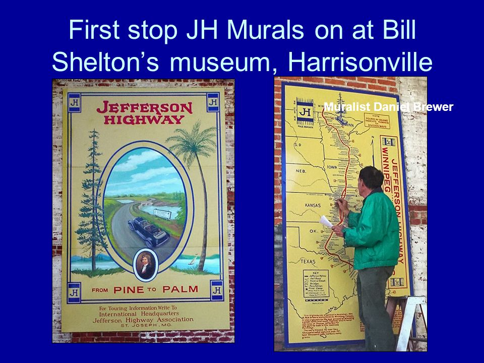 First stop JH Murals on at Bill Shelton's museum, Harrisonville Muralist Daniel Brewer