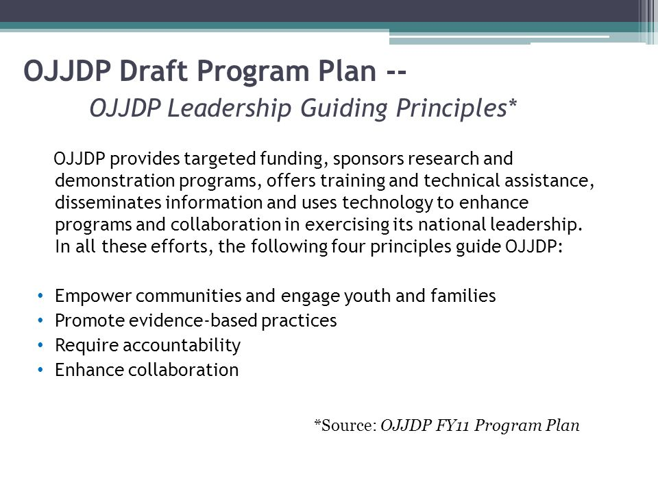 OJJDP provides targeted funding, sponsors research and demonstration programs, offers training and technical assistance, disseminates information and uses technology to enhance programs and collaboration in exercising its national leadership.